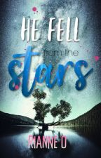He Fell from the Stars by RianneO