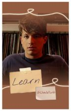 Learn (Charlie Puth Fanfiction) by 0hCharliePuth