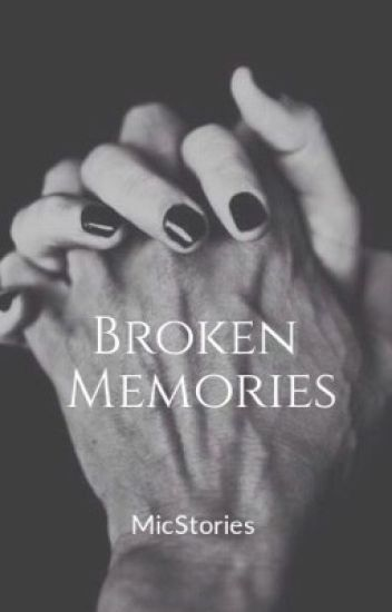 Broken Memories (Sequel to Stolen to be his Princess)