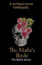 The Mafia's  Bride (Book 2) by temanguby