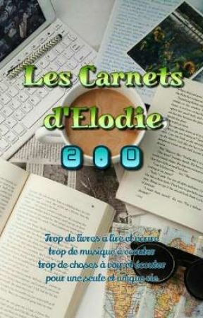 Les Carnets d'Elodie 2.0 by -FallOutDragons-