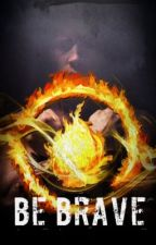 Be Brave (Eric Divergent Fanfic) by wildfirex