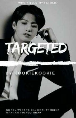 TARGETED  |BTS JUNGKOOK FF| by kookiekookie010101