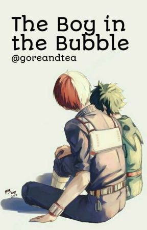 The Boy in the Bubble [Tododeku] by goreandtea