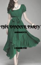 The Dinner Party by hammigwainepotter