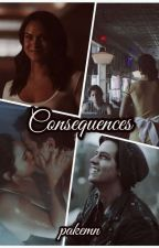 Consequences//V.L. × J.J.||Riverdale{SLOW UPDATES} by pakemn
