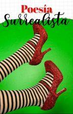 Poesía Surrealista by Donatella1212