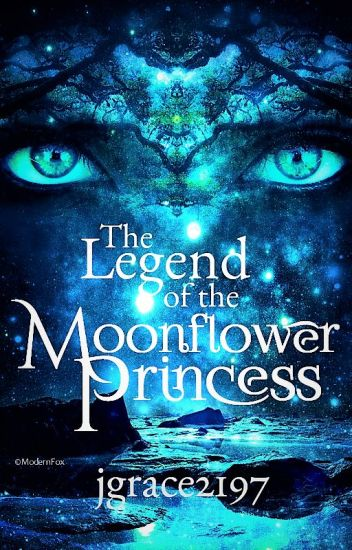 The Legend of the Moonflower Princess
