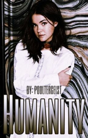 Humanity // The Originals (Book 2) by poultergeist