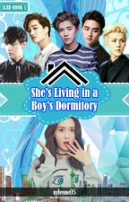 She's Living in a Boy's Dormitory (COMPLETE) by nylreme05