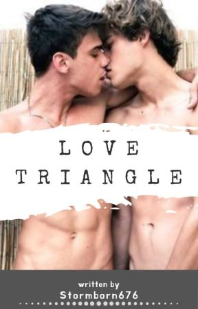 Love triangle (BoyxBoy) - Chapter 13- regrets - Wattpad