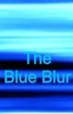 The Blue Blur by ButterflyHatake