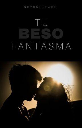 """""""Tu beso fantasma"""" by SoyUnHelado"""