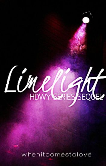 Limelight [HDWY Series Sequel]
