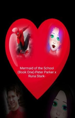 The Mermaid of the School (Peter Parker/Spider-Man x OC Runa