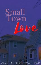 Small Town Love by Fiapie