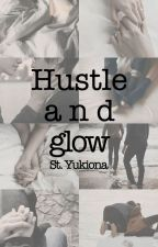 Hustle 'n Glow  [Victuuri]  [Omegaverse] by StYukiona