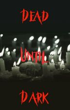 Dead until Dark | Oscar Diaz by wulfiejamie