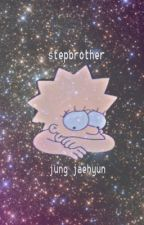 jung jaehyun-stepbrother{COMPLETED} by squishykangdaniel