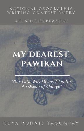 My Dearest Pawikan #PlanetOrPlastic by KuyaRonnieTagumpay
