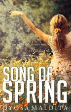 Song of Spring by DyosaMaldita