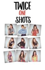 TWICE OneShots [Request Open] by DahyunsPlant
