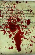 Blood Stained Letters (Complete???) by TheWritingCloud