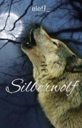 Silberwolf (pausiert& wird überarbeitet) by nillelinn