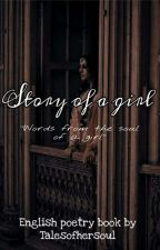 Story Of A Girl by Lovely_Poison271