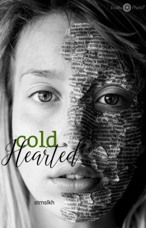 Cold Hearted  by stmslkh