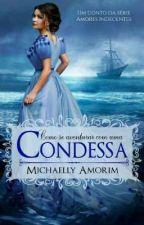 Como se aventurar com uma Condessa  by MichaellyAmorim