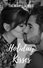 Holiday Kisses by themarysseries