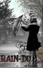 RAIN-DU by vitadk