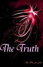 [Tantangan Plagiat Wattpad Indo 2012] The Truth by shin_an_yuki