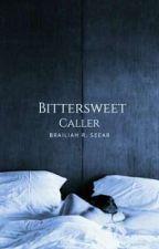 Bittersweet Caller  by temperance-