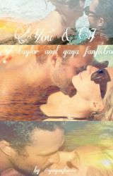 4 Years: A Gaga and Taylor Fanfic by GagaxKinney