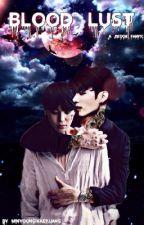 Blood Lust •Jikook• by BTSKosmos