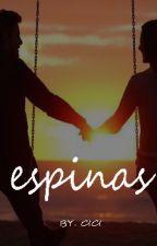 ESPINAS by Geliter991
