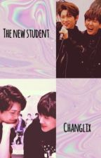 The New Student | Changlix by memelix_
