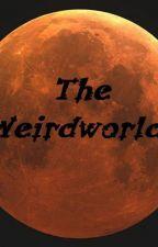 The Weirdworld by JohannPaulat
