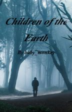 Children Of The Earth by baby_monkey
