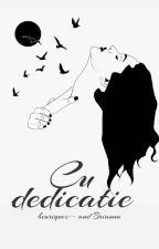 Cu dedicatie... by Brianna_ElMaru