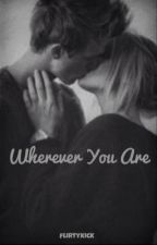 Wherever You Are || L.H by flirtykick
