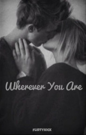 Wherever You Are || L.H