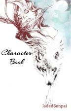 Character Book by JadedSenpai