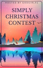 Simply Christmas Contest (CLOSED UNTIL DEC. 2019) by GodGirl91