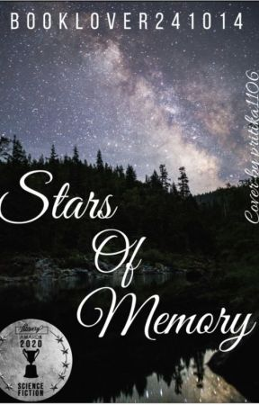 Stars Of Memory by booklover241014