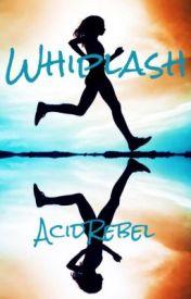 Whiplash by AcidRebel