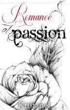 Romance et passion by Kristanel