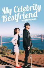 {KathNiel} My Celebrity BestFriend BOOK 1 [FIN.] by -myeongsuuu